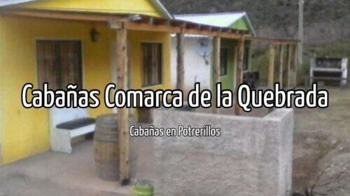 Cabañas Comarca de la Quebrada