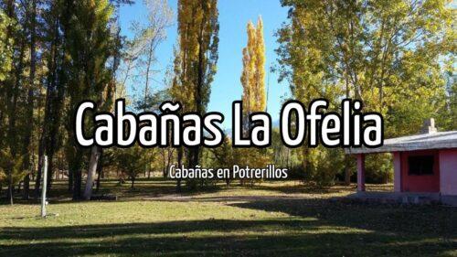 Cabañas La Ofelia